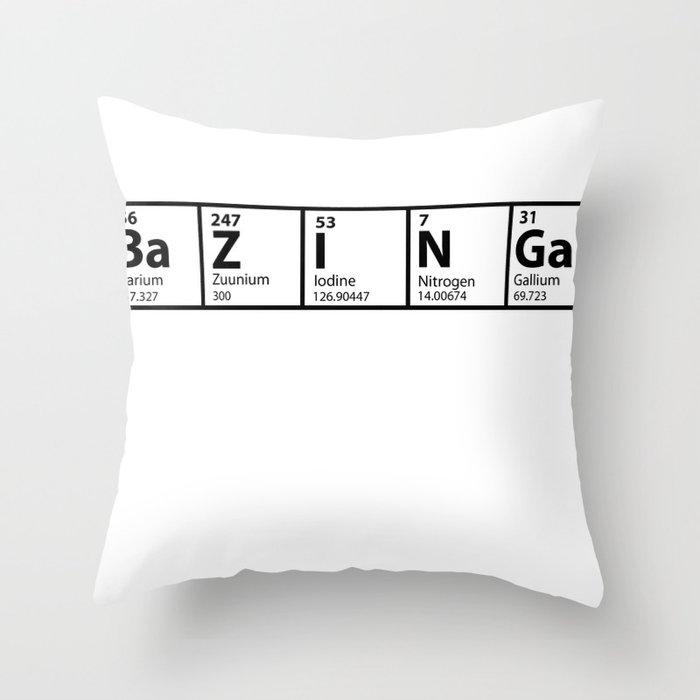 Bazinga Periodical Throw Pillow