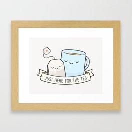 Just Here For The Tea Framed Art Print