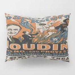 Vintage poster - Houdini - Do Spirits Return? Pillow Sham