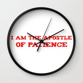 apostle of patience Wall Clock