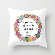 Dream It Do it Throw Pillow