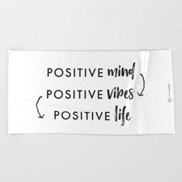 Positive vibes Beach Towel