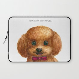 I am always there for you Laptop Sleeve