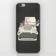 You're my type iPhone & iPod Skin