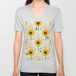 You Are My Sunshine Quote Unisex V-Neck