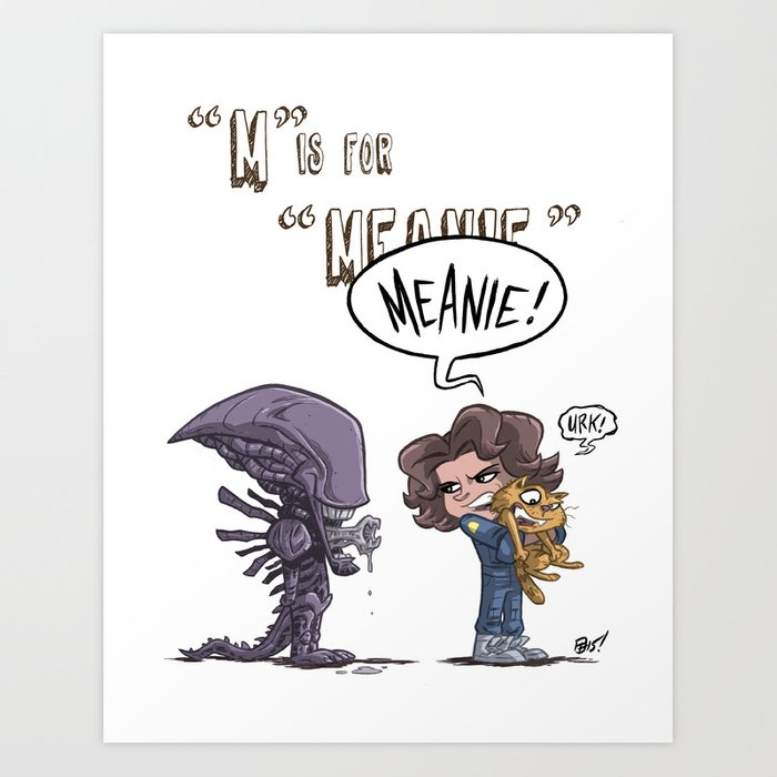 """""""M"""" Is For """"Meanie"""" Art Print"""