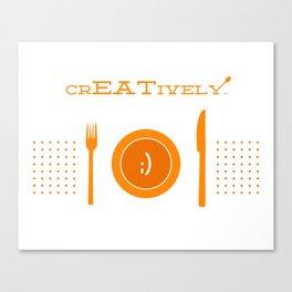 Eat Creatively Canvas Print