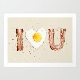 Bacon and Egg I love You Breakfast Food I heart Art Print
