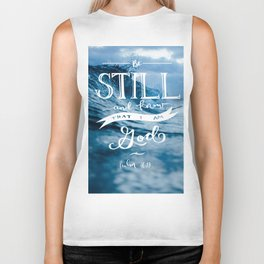Be Still and Know that I am GOD Biker Tank