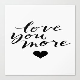 Love You More Heart Calligraphy Brushstroke Watercolor Typography Canvas Print