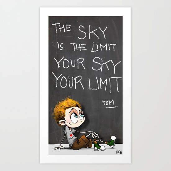 Your sky is your Limit Art Print