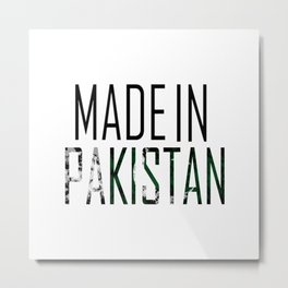 Made In Pakistan Metal Print