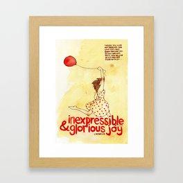 Inexpressible & Glorious Joy - 1 Peter 1:8 Framed Art Print