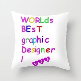 world's best graphic designer Throw Pillow