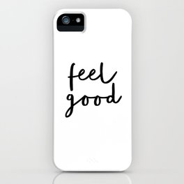 Fell Good black and white contemporary minimalism typography design home wall decor bedroom iPhone Case