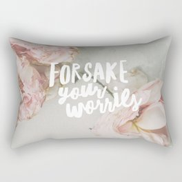 Forsake Your Worries Rectangular Pillow