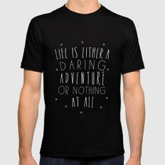 Life is either a daring adventure or nothing at all I Black Mens Fitted Tee MEDIUM