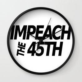 Impeach the 45th Black Wall Clock