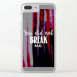 Unbroken Clear iPhone Case