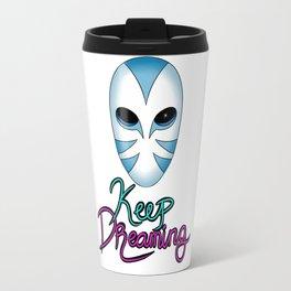Keep Dreaming Travel Mug
