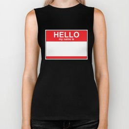 HELLO my name is...white background Biker Tank