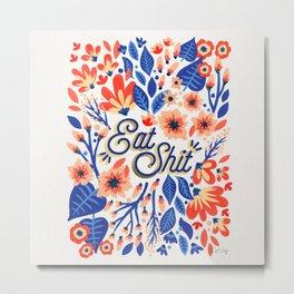Eat Sh*t – Coral & White Palette Metal Print