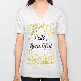 Hello, Beautiful Unisex V-Neck