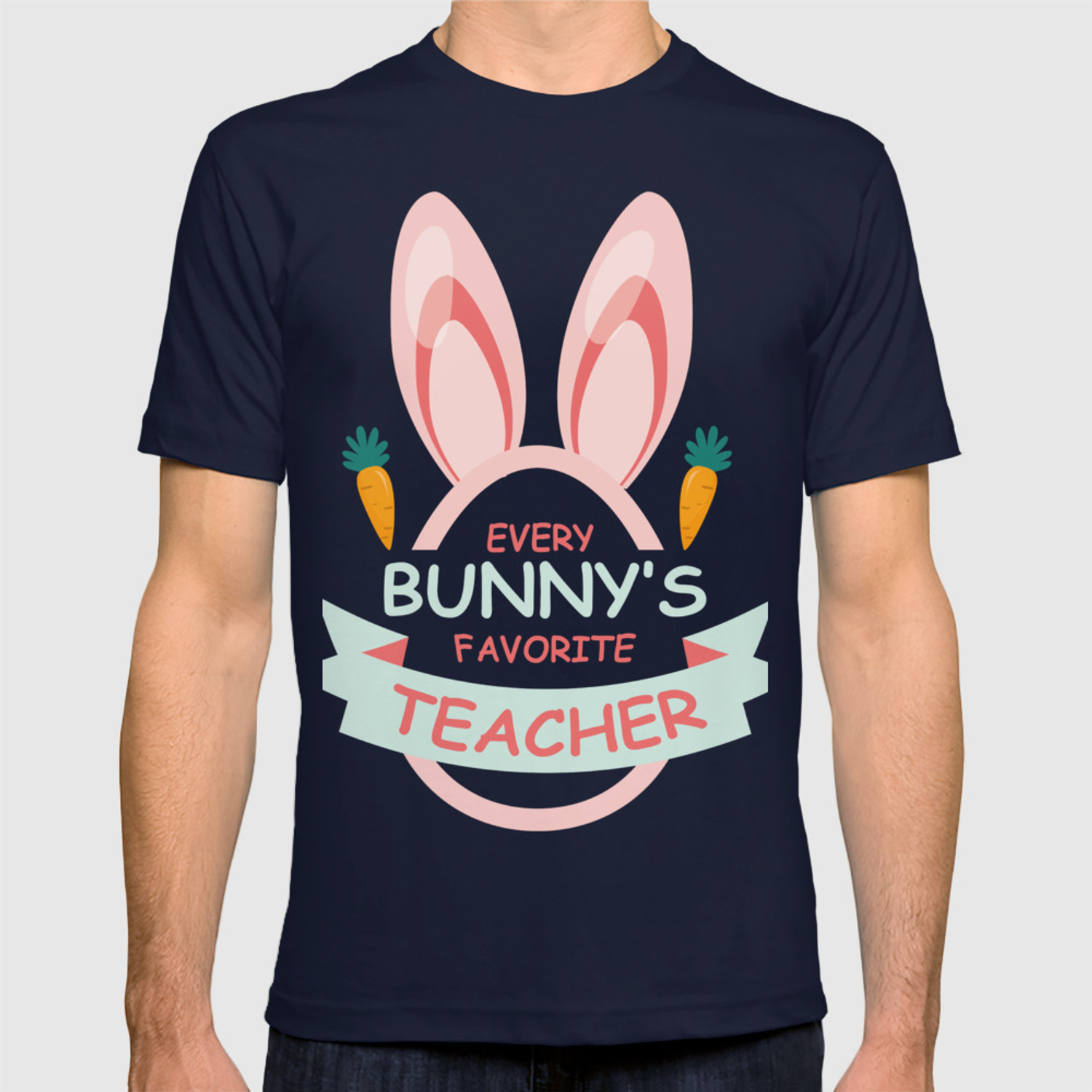 b49f67391df60 Every Bunny's Favorite Teacher Easter T-shirt