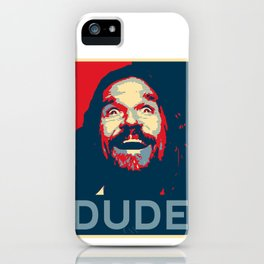 Dude Poster iPhone Case
