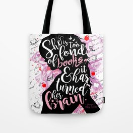 She is Too Fond of Books - White Tote Bag