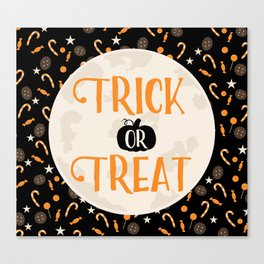 Trick or Treat Halloween Quote Canvas Print
