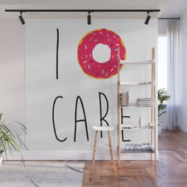 I Donut Care Funny Quote Wall Mural
