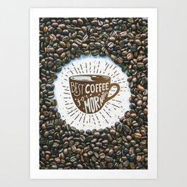 Best Coffee Time Art Print