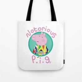 NOTORIOUS P.I.G. Tote Bag
