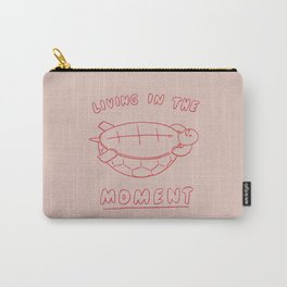 Living in the moment Carry-All Pouch