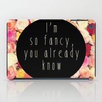 fancy iPad Cases featuring Fancy by LocoLyrics