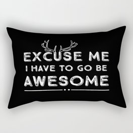 Excuse Me Awesome White on Black Rectangular Pillow