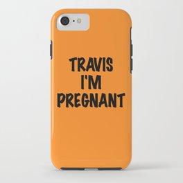 BLINK 182 - TRAVIS I'M PREGNANT! iPhone Case