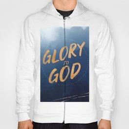 Glory to God - Luke 2:14 Hoody