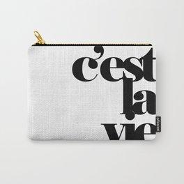 C'est la vie classic Carry-All Pouch