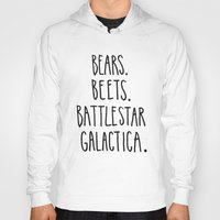 battlestar Hoodies featuring The Office Quote // Bears. Beets. Battlestar Galactica. by Hannah Phillips Media