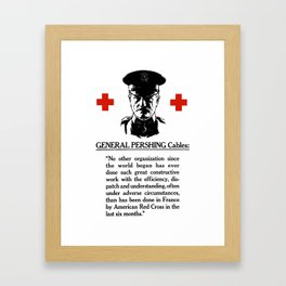 General Pershing Cables -- Red Cross Framed Art Print