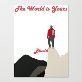 The world belongs to you beloved one Canvas Print