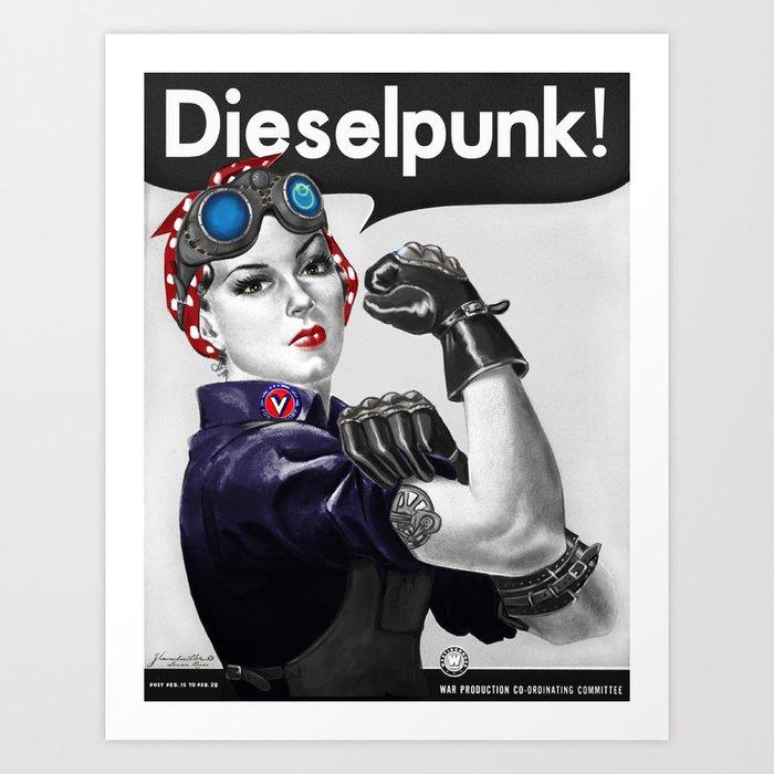 Dieselpunk Rosie The Riveter Dieselpunk Art Print By Danielferrante