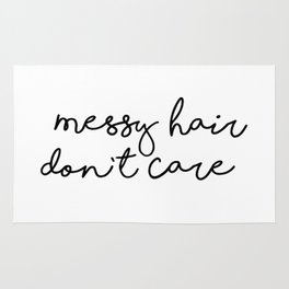 Messy Hair Don't Care black and white quotes minimalism typography design home wall decor Rug