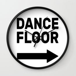 Dance Floor (arrow point right) Wall Clock