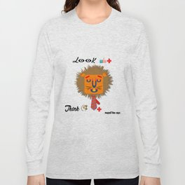Be positive think positive the magnet lion says that.... Long Sleeve T-shirt