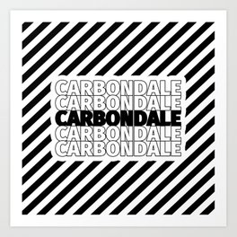 Carbondale USA CITY Funny Gifts Art Print