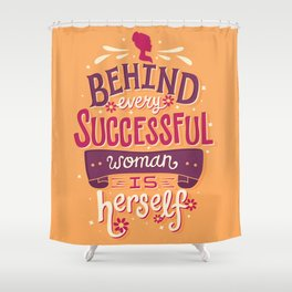 Successful woman Shower Curtain
