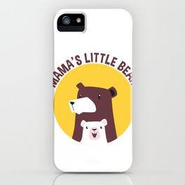 Mama's Little Bear Mother and Her Cub iPhone Case